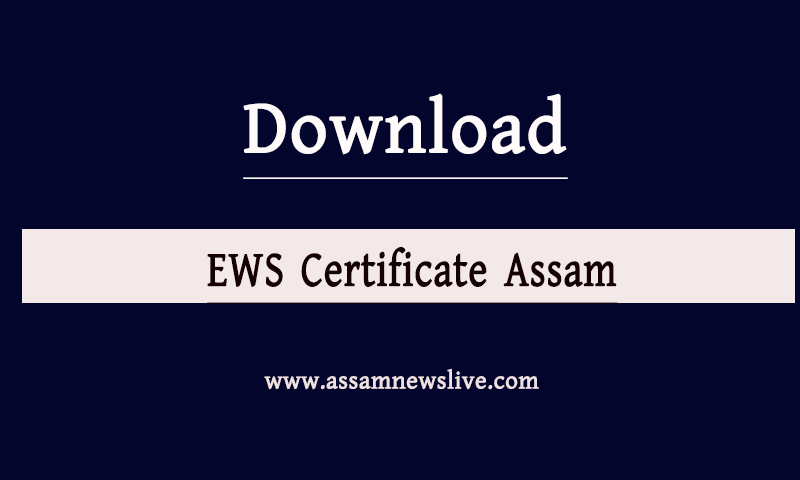 EWS Certificate Assam