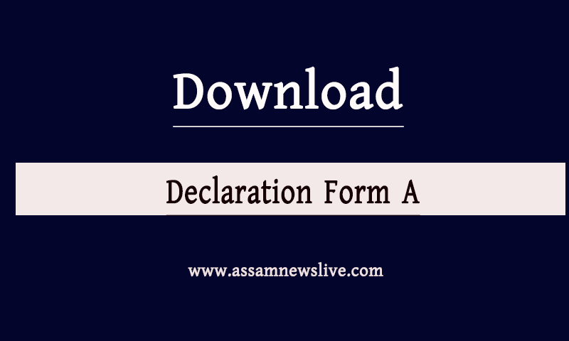 Declaration Form A