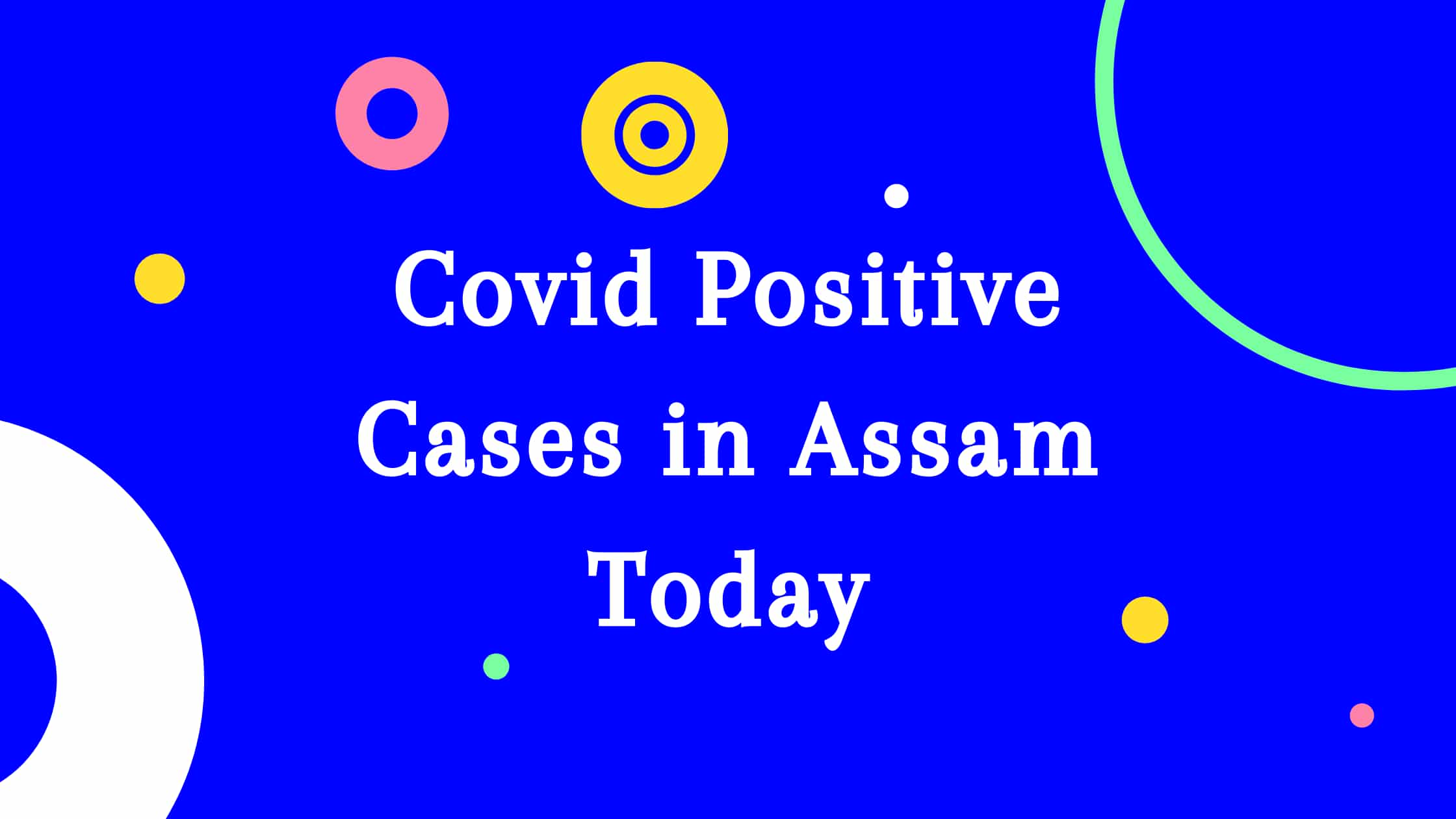 Covid cases in Assam