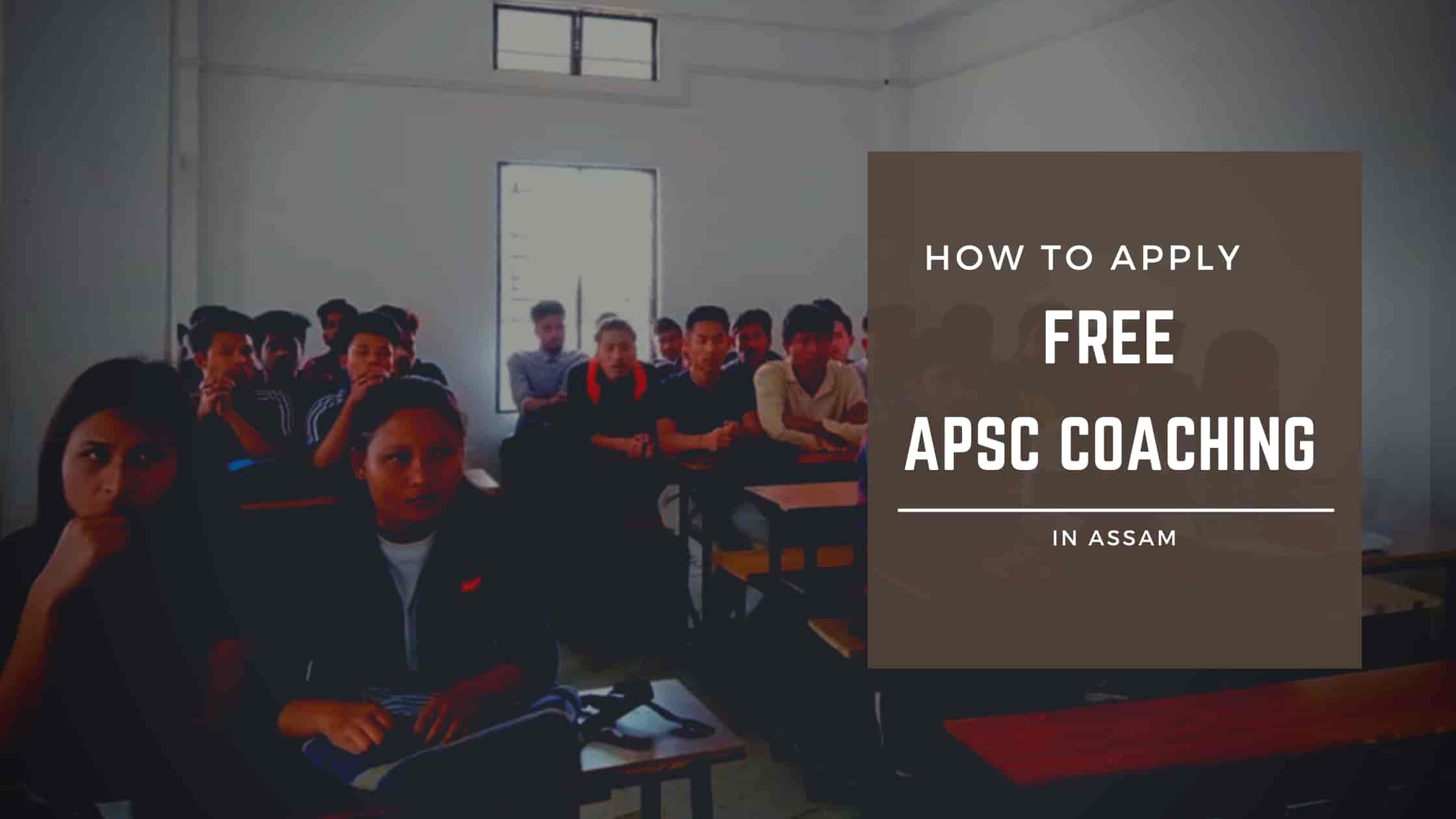 Free APSC Coaching in Assam