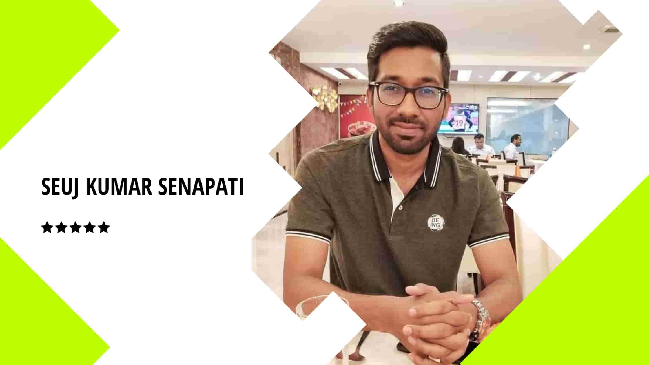 Seuj Kumar Senapati case